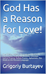 God Has A Reason For Love!