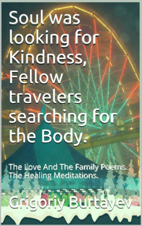 SOUL was looking for KINDNESS, FELLOW travelers searchg Body