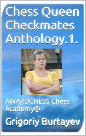 Chess Queen Checkmates Anthology.1.