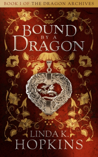Book 1 of The Dragon Archives: Bound by a Dragon
