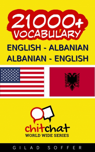 21000+ Vocabulary English - Albanian Albanian - English