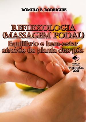 REFLEXOLOGIA - Massagem podal