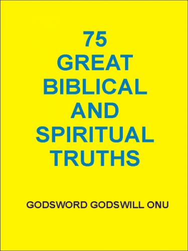 75 Great Biblical and Spiritual Truths