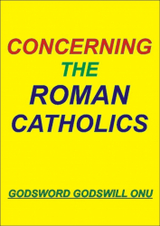 Concerning the Roman Catholics