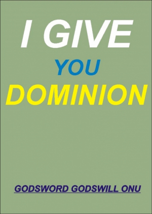 I Give You Dominion