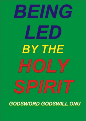 Being Led By the Holy Spirit