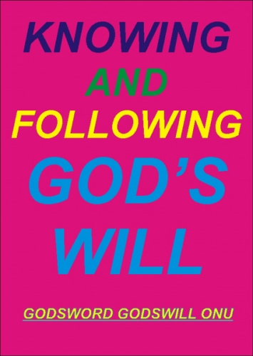 Knowing and Following God's Will