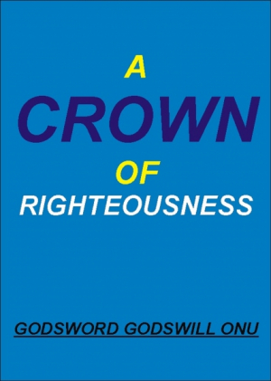 A Crown of Righteousness