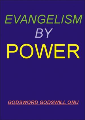 Evangelism By Power