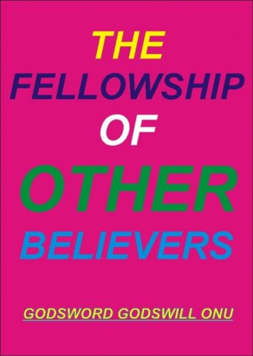 The Fellowship of Other Believers