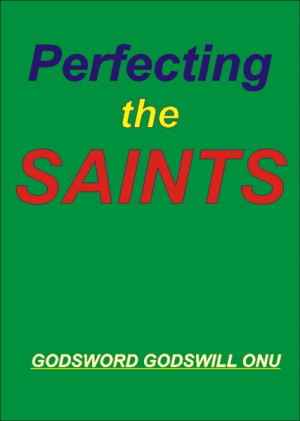 Perfecting the Saints