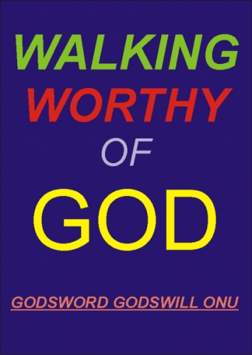 Walking Worthy of God