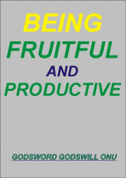 Being Fruitful and Productive
