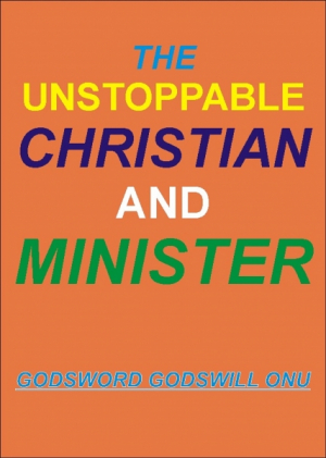 The Unstoppable Christian and Minister