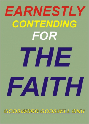 Earnestly Contending for the Faith