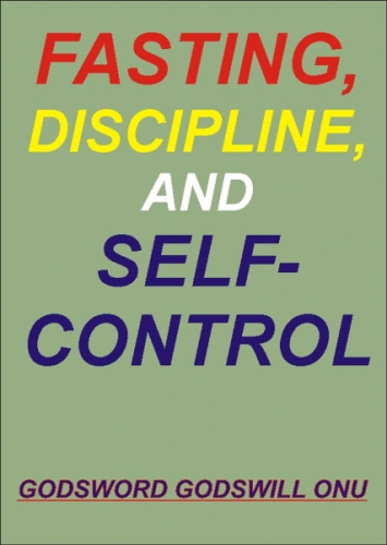 Fasting, Discipline, and Self-Control