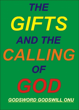The Gifts and the Calling of God