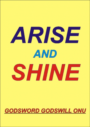 Arise and Shine