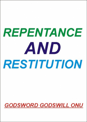 Repentance and Restitution
