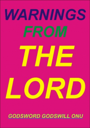 Warnings from the Lord