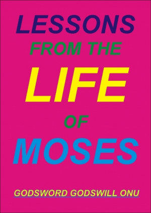 Lessons from the Life of Moses