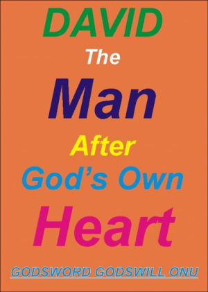 David, the Man After God's Own Heart