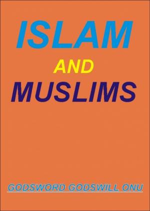 Islam and Muslims