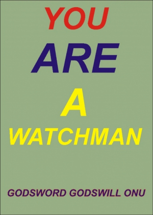 You Are a Watchman
