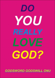 Do You Really Love God?