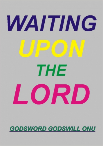 Waiting Upon the Lord