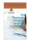 Das topaktuelle Handbuch zu Artikel-Marketing