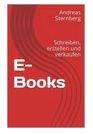 E-Books: Schreiben, erstellen und verkaufen
