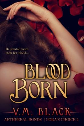 Blood Born: Cora's Choice 2