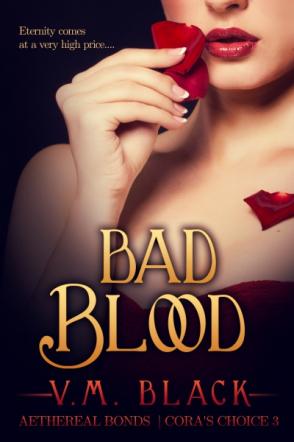 Bad Blood: Cora's Choice 3
