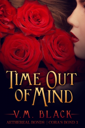 Time Out of Mind: Cora's Bond 3