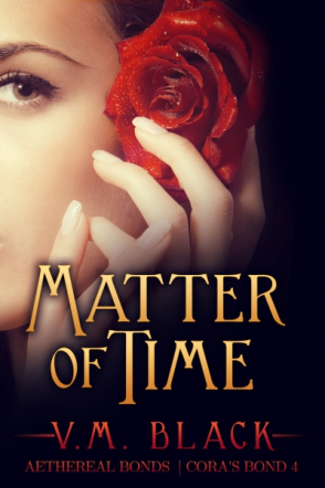 Matter of Time: Cora's Bond 4