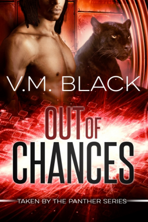 Out of Chances: Taken by the Panther 2