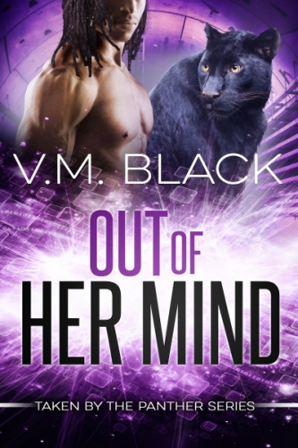 Out of Her Mind: Taken by the Panther 3