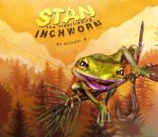 Stan the Treeclimbing Inchworm