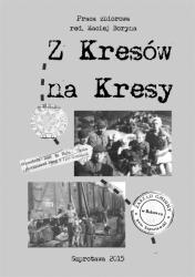 Z Kresow na Kresy