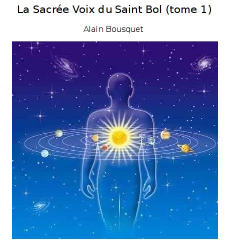 La Sacrée Voix du Saint Bol (tome 1)