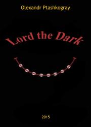 Lord the Dark