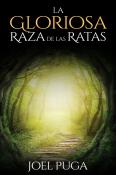 La Gloriosa Raza de las Ratas