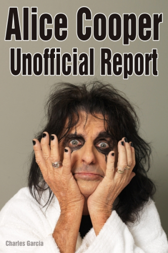 Alice Cooper Unofficial Report