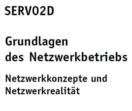 SERV02D - Grundlagen des Netzwerkbetriebs