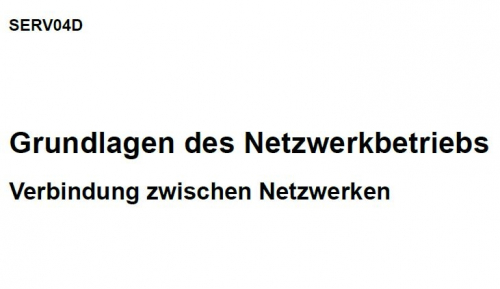 SERV04D Grundlagen des Netzwerkbetriebs