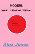 MODERN HAIKU/ SENRYU/ TANKA