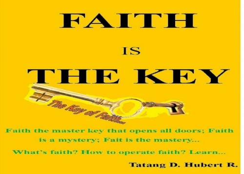Faith Is The Key...