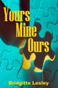 Yours Mine Ours
