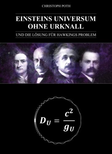 EINSTEINS UNIVERSUM OHNE URKNALL